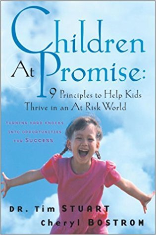 Children At Promise: 9 Principles to Help Kids Thrive in an At Risk World