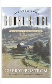The View from Goose Ridge: Watching Nature, Seeing Life